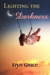 Lighting the Darkness book cover