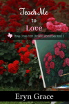 Teach Me to Love book cover