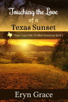 Touching the Love of a Texas Sunset book cover