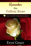 Remember the Yellow Rose book cover